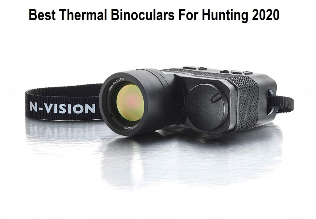 Best Thermal Binoculars For Hunting 2020