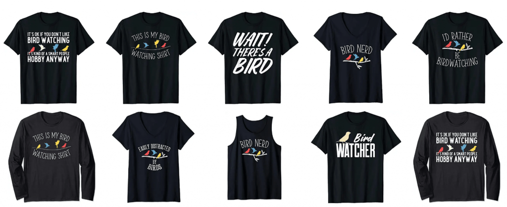 Bird Watching T-shirts