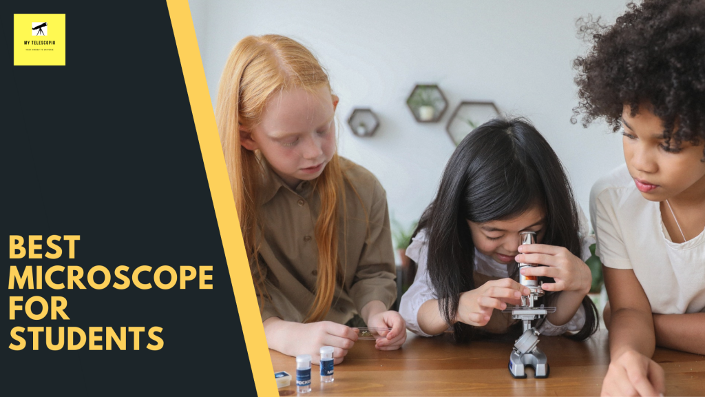 best microscope for students